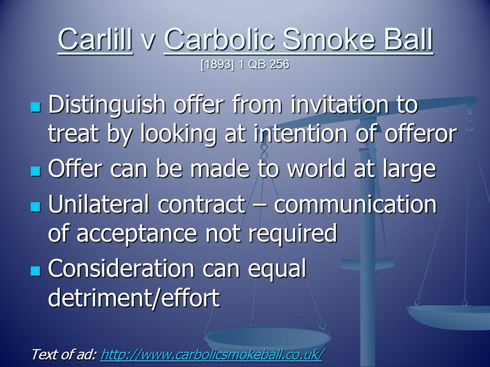 Carlill v Carbolic Smoke Ball [1893] 1 QB 256